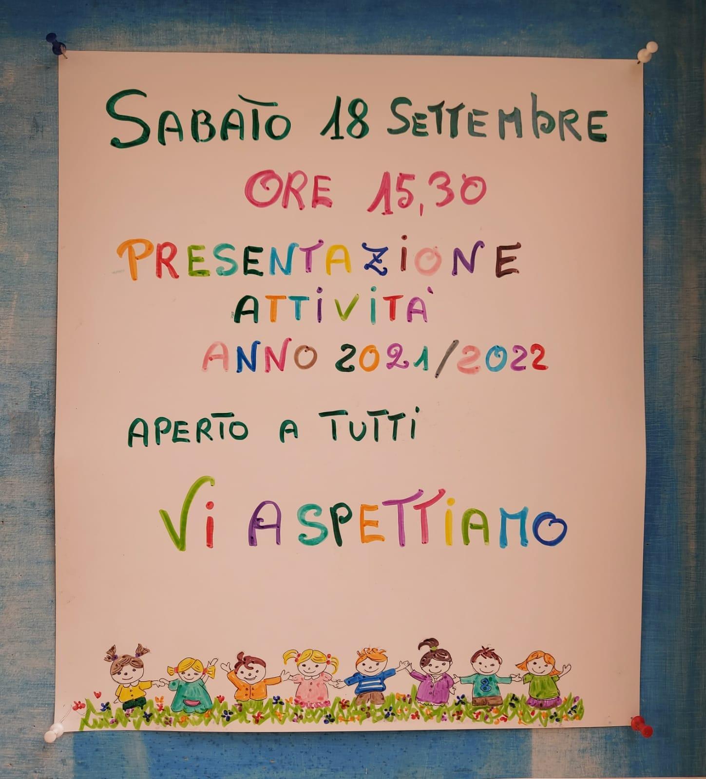 SABATO 18 SETTEMBRE PRESENTAZIONE ATTIVITA' ANNO 201-2022